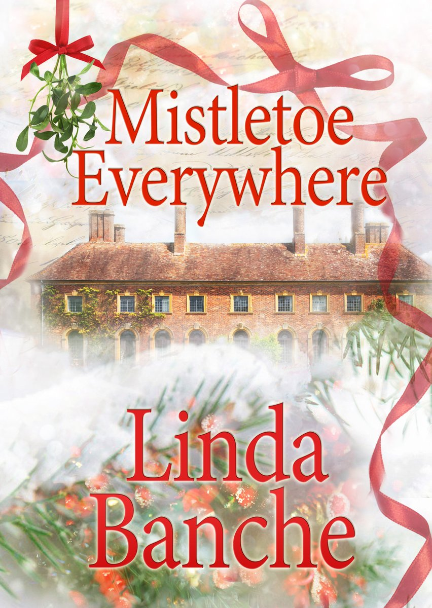 It's July! How about some #Christmas? A man who sees MISTLETOE EVERYWHERE is mad-or in love #Regency #sweetromance #comedy #SWRTG #histfic #PUYB #BonnetsAtDawn #bookboost #IARTG #IAN1 #SNRTG