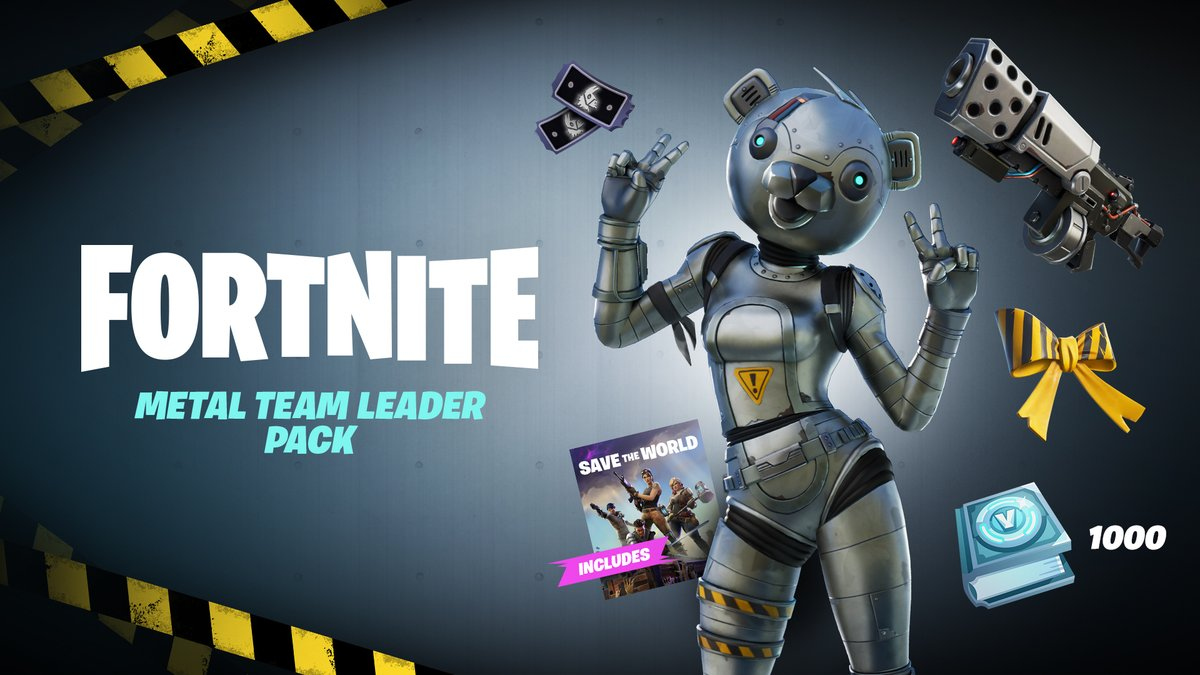 Get access to #SaveTheWorld now with the Metal Team Leader Pack! Youll get: - Metal Team Leader Hero, can be used in Battle Royale once unlocked - Papa Bear Weapon Schematic - Earn up to 1,000 V-Bucks and more by doing Daily Quests in Save the World fn.gg/savetheworld