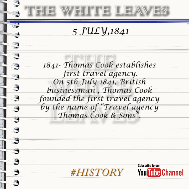 5th June HISTORY NEWS 3: 1841- Thomas Cook establishes first travel agency   #History #news #britain #ThomasCook #Businessman #travelagency pic.twitter.com/BBQllJRof4
