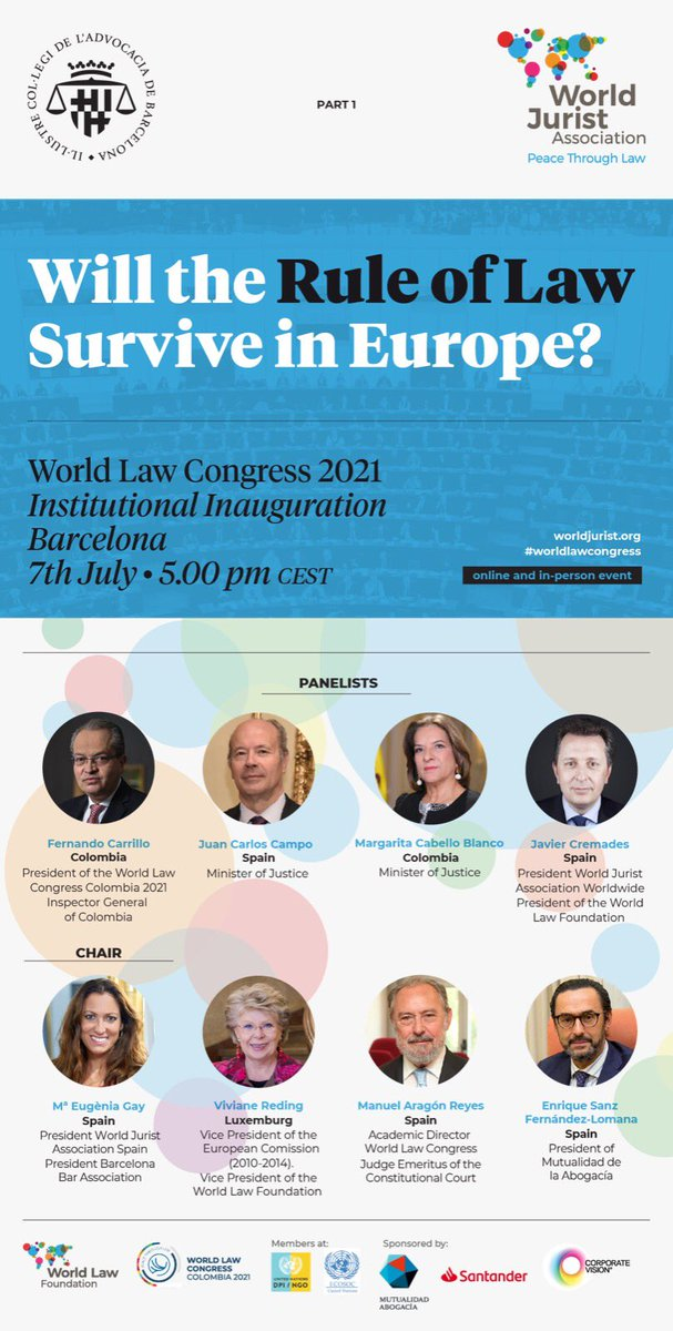 Will the #RuleOfLaw Survive in Europe? Join the #WorldLawCongress #OpeningSession #Barcelona, Webinar hosted by @comunicacioicab organized by its Dean @MariaEugeniaGay President of WJA Spain #7JUL 10:00 CST 11:00 EST 17:00 CET FREE REGISTRATION 👇🏻 us02web.zoom.us/webinar/regist…