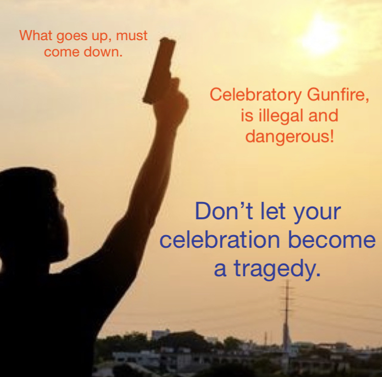 Public Awareness/Caution  Celebratory gunfire is the shooting of a firearm into the air in celebration. In the United States any practice of it is illegal, especially on holidays like the 4th of July.  What goes up, must come down! https://t.co/O1lt9tcKDi