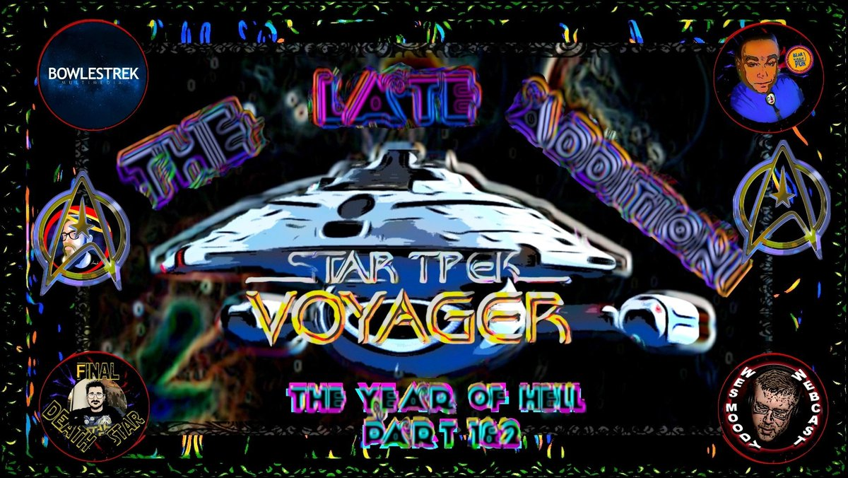 @DJ_Skandalous @Nerdrotics @nerd_cookies @Finaldeathstar1 @Lodonis Todays guest @bowlestrek w/ @WesMoody10 and who knows who will show up as surprise guest The Late Addition 4th Of July Year Of Hell Part 1 & 2 #RealStarTrek #Voyager #StandUpForYourRights youtu.be/NfJcEFxIClA