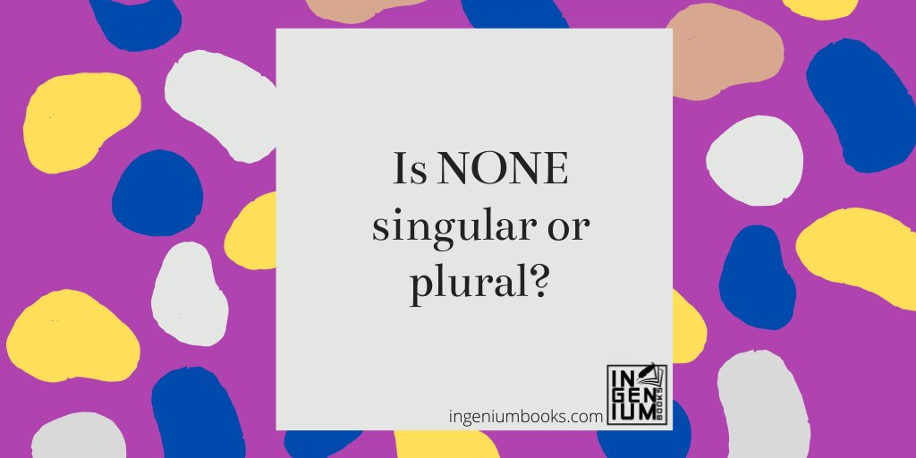 """None of the apple was eaten."" Apple=singular, none+verb=singular.  ""None of the ballplayers were on the team bus after the game."" Ballplayers=plural, so verb+none=plural  https://t.co/VfeTzRrN2z #ingeniumbooks #tips #grammar #englishrules #author #writer https://t.co/EUSjOTQCFa"