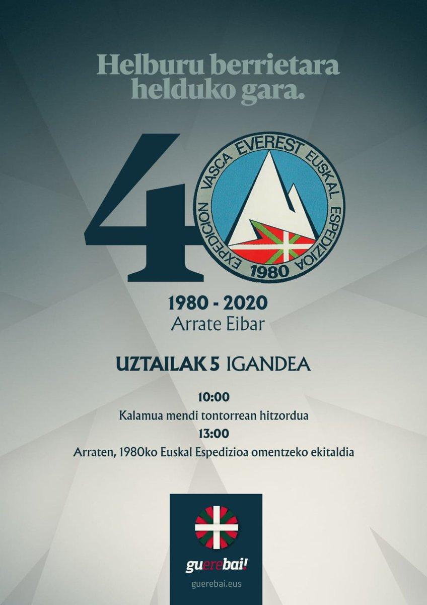 #EuskalEspedizioa 1980-2020  Helburu berrietara helduko gara.   #guerebai https://t.co/SZmlOW4nZ5