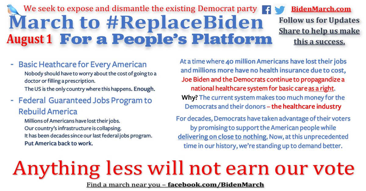 "On August 1st join us to demand better.   At the end of the day, the only way real change takes place is when millions of people stand up, fight back, and say ""Enough is enough.""  #ReplaceBiden   Find a march near you --->"