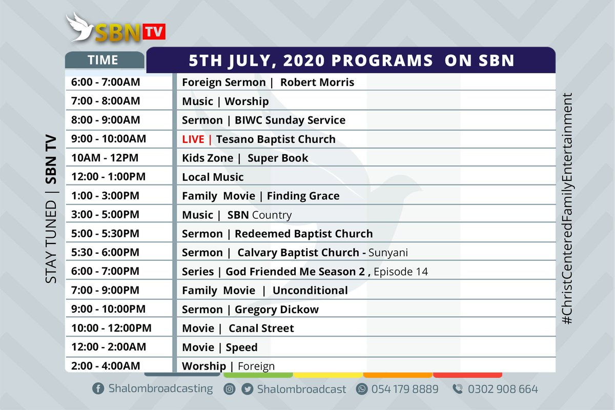Good Morning! Here is our program outline for today 5th July, 2020. Keep on enjoying the best in Christian and #ChristCentered #Family #Entertainment #SBNTV