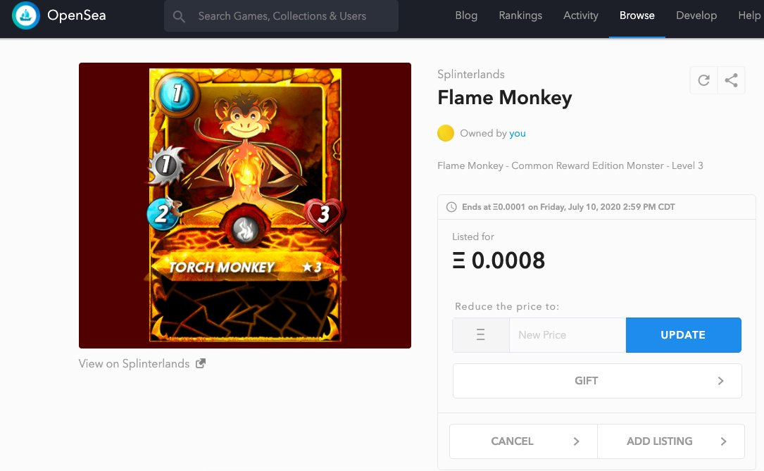 One of the cool features on @opensea is the ability to set the list price to decrease over time to a minimum price You can see my Flame Monkey price has dropped since I listed it yesterday #splinterlands