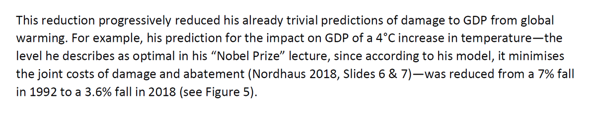 """26/44 I.e. """"his prediction for the impact on GDP of a 4°C increase in temperature"""" (his """"optimal estimate"""" for temperature rise) """"was reduced from a 7% fall in 1992 to a 3.6% fall in 2018"""" (while actual scientists expect civilization to collapse in that scenario)."""