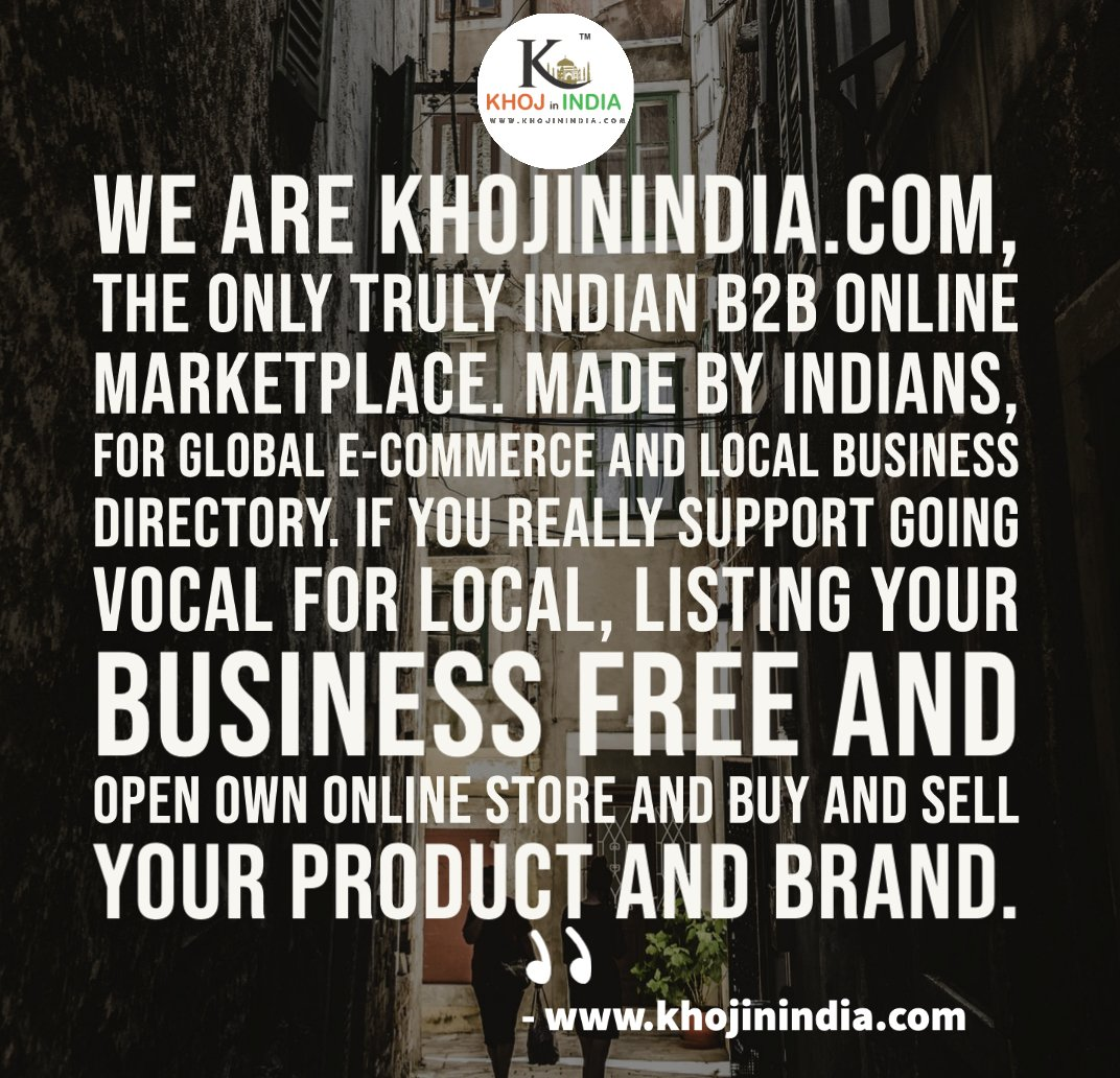 https://bit.ly/2BH1PPl -KHOJinINDIA is India's largest online marketplace for assisting vendors, suppliers & exporters in an open,  #b2b #b2c #BizTip #consumers #MarketingTips #startup #SME #Retail #khojinindia #ECommerce #VocalForLocalpic.twitter.com/QhAR3AEeH9