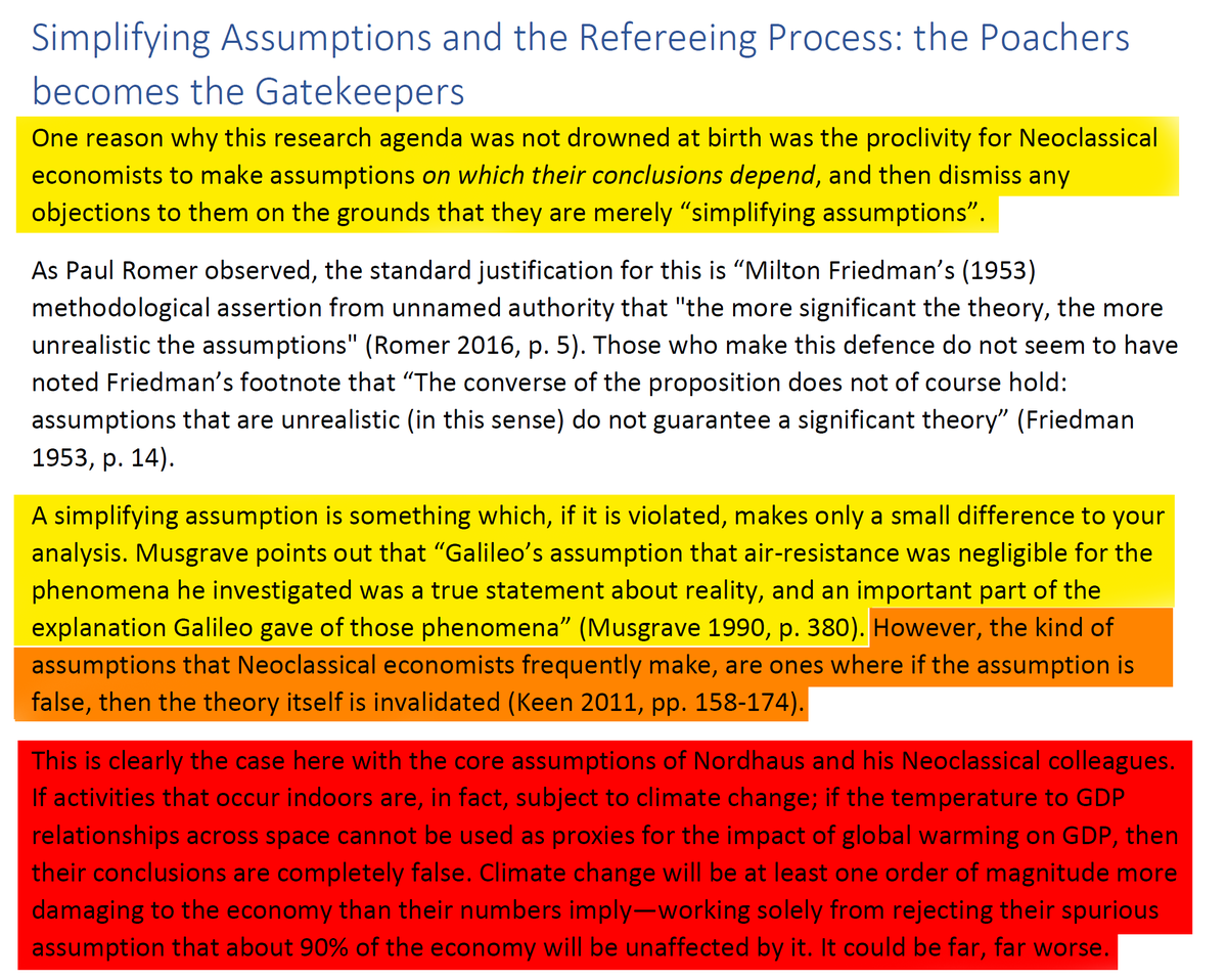 """40/44 12. Simplifying Assumptions and the Refereeing Process: the Poachers becomes the Gatekeepers""""The kind of assumptions that Neoclassical economists frequently make, are ones where if the assumption is false, then the theory itself is invalidated."""""""