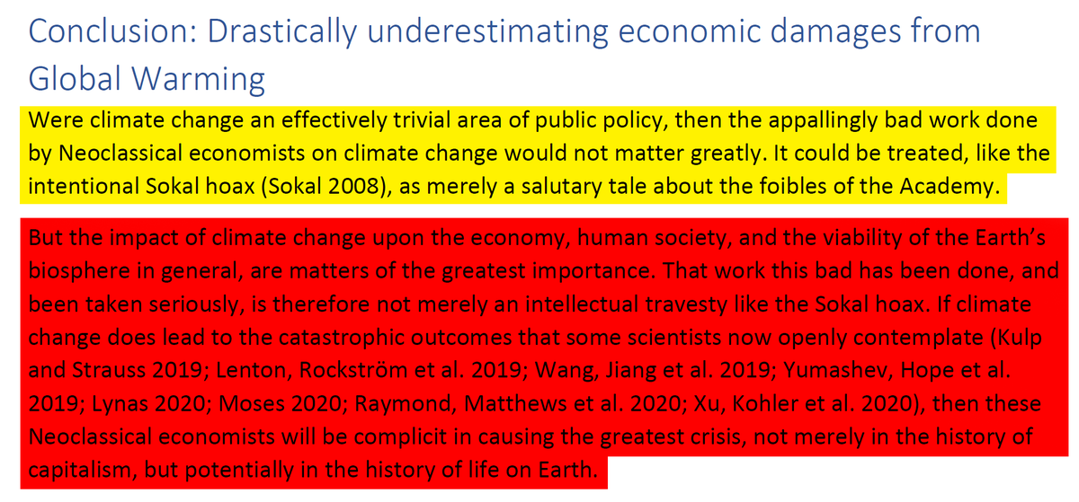 """43/44 13. Conclusion: Drastically underestimating economic damages from Global Warming""""If climate change does lead to the catastrophic outcomes that some scientists now openly contemplate, ..."""