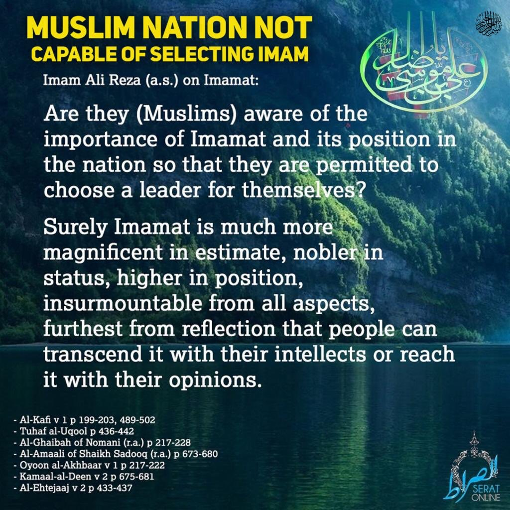 Towards #Ghadeer with #ImamAliReza (a.s.): Muslim Nation not capable to select Imam for themselves  👉🏻➡️ Imam Ali Reza (a.s.)  Are they (Muslims) aware of the importance of Imamat and its position in the nation so that they are permitted to choose a leader for themselves?... https://t.co/YEOiCyqZBa