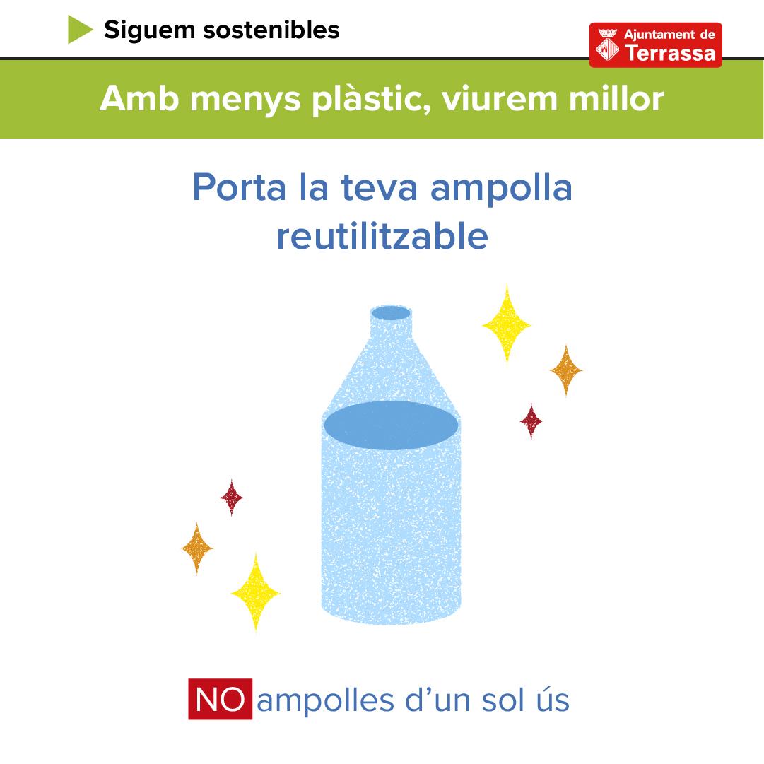 Quan surts a fer esport  , quan ets a la feina , si surts a passejar ,    porta una ampolla d'aigua reutilitzable. Evitaràs tirar ampolles de plàstic. Digues no al plàstic d'un sol ús. #terrassamediambient #plàstizero #residuzero #plasticfreejuly #larevolucioverdapic.twitter.com/qaXbrAVy3x