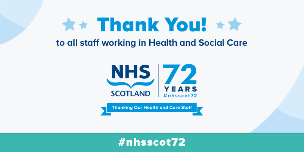 In this 72nd Anniversary year, our NHS has responded in ways it has never had to before to deal with the challenges of Covid-19. There has never been a better time to recognise the work of those working in and with our NHS and we want to say a big thank you! #nhsscot7