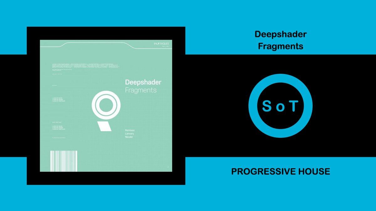 Deepshader - Fragments (Original Mix) [Progressive House] [Particles]  Listen it on YouTube ☞ https://youtu.be/68ImcYhA1T4  #deepshader #fragments #originalmix #particles #progressive #house #progressivehouse #techno #melodictechno #progressivehousemix #beatportpic.twitter.com/bXimLK90OH