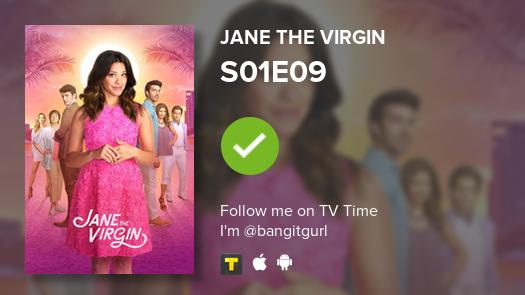 I've just watched episode S01E09 of Jane the Virgin! #JaneTheVirgin  #tvtime  https:// tvtime.com/r/1pFb3    <br>http://pic.twitter.com/f5rKU9Ft9h