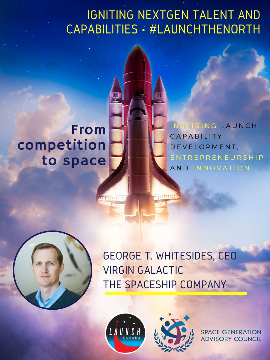 Need inspiration? On 10 July, SGAC and @Launch_Canada will host George T Whitesides, renowned @virgingalactic CEO! Join the discussion on student rocketry challenges, fostering entrepreneurial leadership, and Canada's space sector #LaunchTheNorth Register: https://t.co/3svixdB31M https://t.co/lOSqYgxzwf