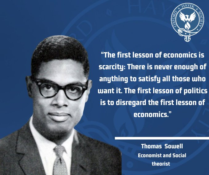 Happy Belated Birthday to Thomas Sowell. Do you agree with Thomas Sowell?