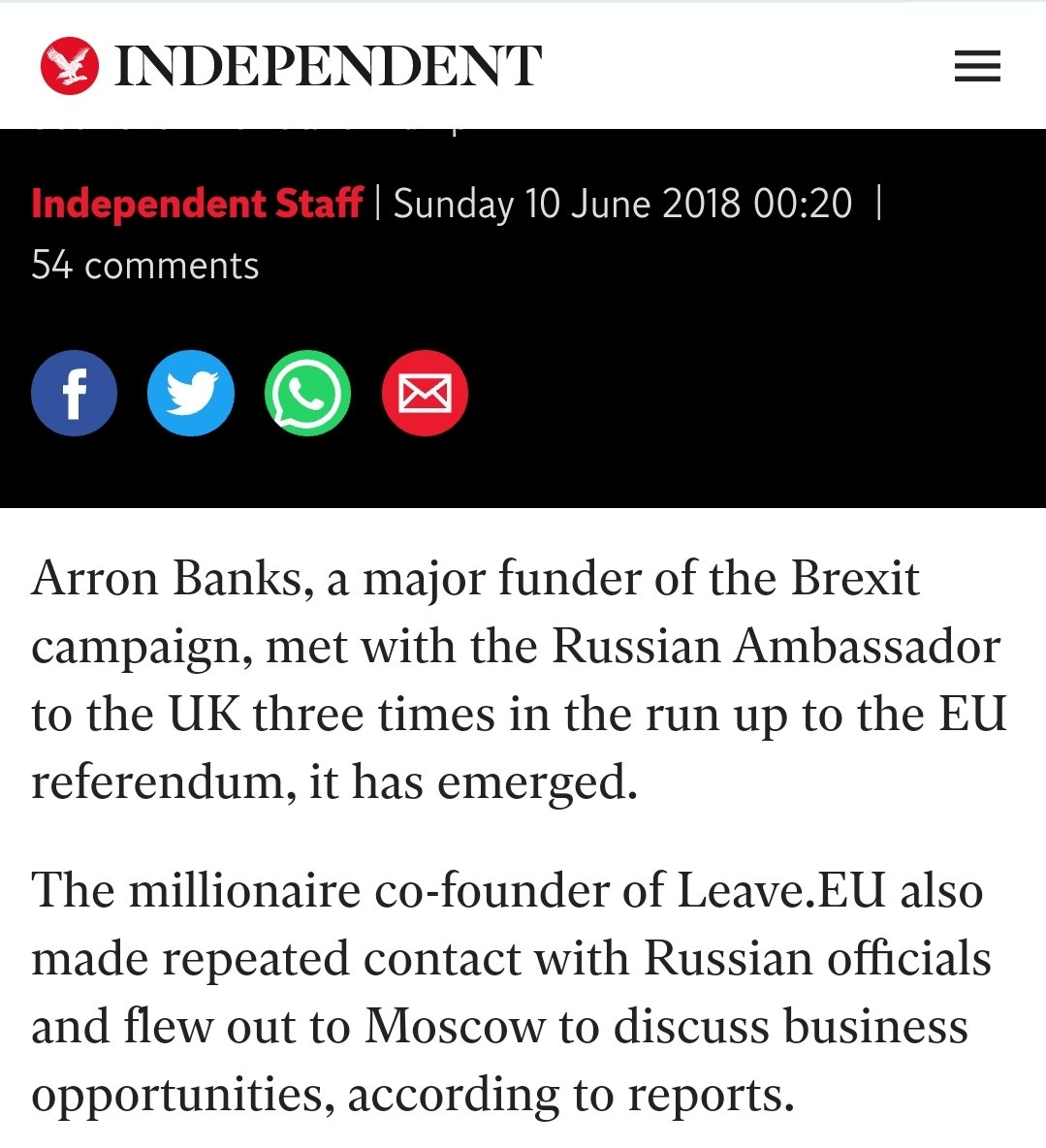 Arron Banks met Ambassador Yakovenko at least three times in the run-up to the referendum. He didnt just serve Putins interests in funding UKIP and Leave EU. Hes been only too happy to spout pro-Kremlin propaganda.