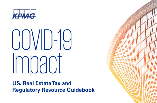.@KPMG_US new guidebook helps real estate investors and operators address the seismic changes in the tax law and in the wider economy, and provide insights to aid in protecting their business and preparing for the future in the wake of #COVID19. https://bit.ly/3f3TH9X pic.twitter.com/EqQIDfWqOh