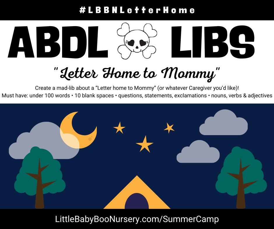 """#ABDLSummerCamp's 💌Letter Home📮 Create a MadLib about a """"Letter home to Mommy."""" Must have: <100 words, 10 blanks, ?s, statements, !s, nouns, verbs & adjs. Post w/ #LBBNLetterHome. #abdl #littlespace #abdlcommunity #adultbaby #littlespacecommunity #littlelifestyle #littlescrafts https://t.co/c2p85QZLvN"""
