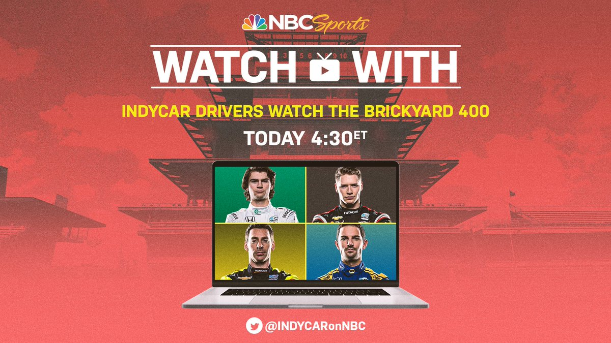 Watch with us! NTT INDYCAR SERIES drivers will be watching the #Brickyard400 starting at 4:30PM ET today. Stream Live: @INDYCARonNBC #INDYCAR
