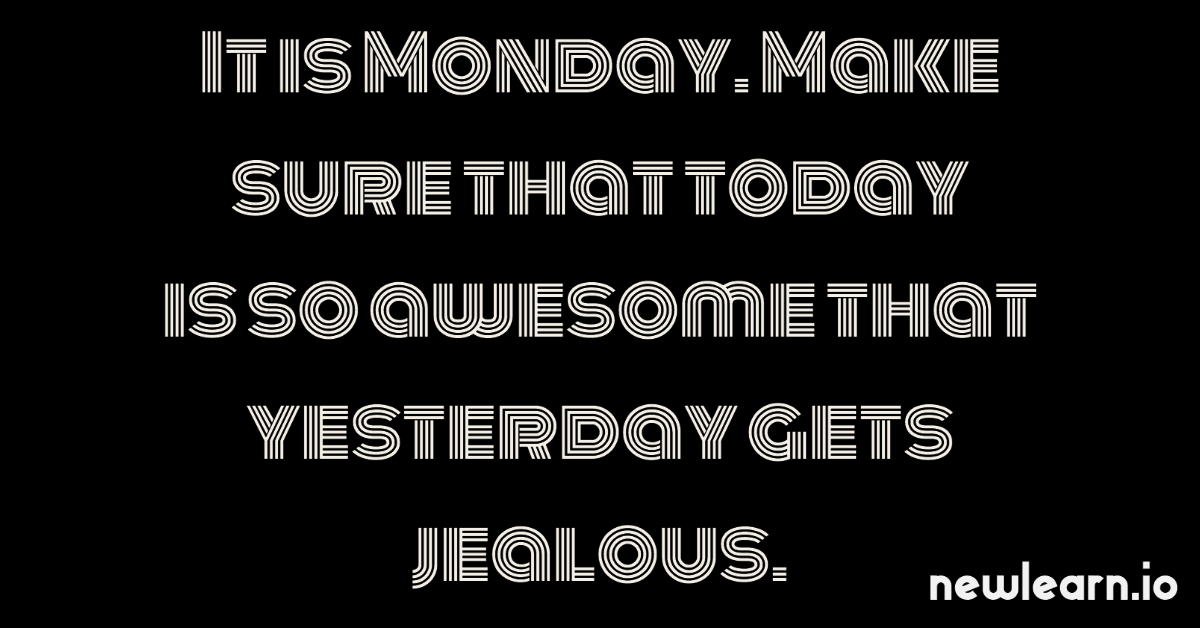 It is Monday. Make sure that today is so awesome that yesterday gets jealous. #newlearn #monday #mondayquote #weekendisover #anewweek #teacher #teachers #teaching #teach #iteach #iteachtoo #schoolday #teachershelpteachers #teachersfollowteachers #teachingresources #lessonplans https://t.co/QH1UQGwcKG