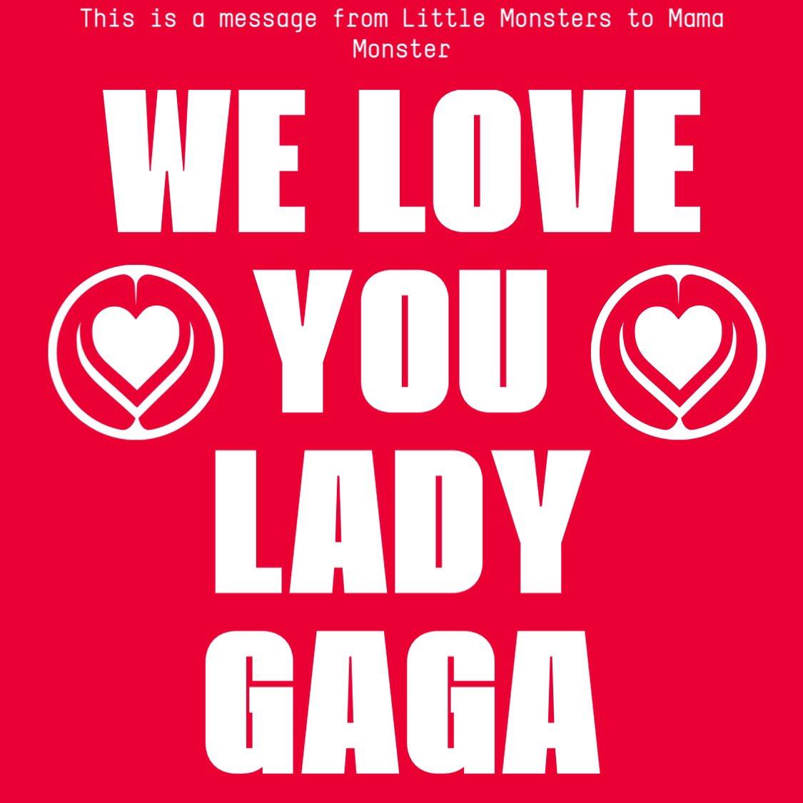 #WeLoveYouGaga