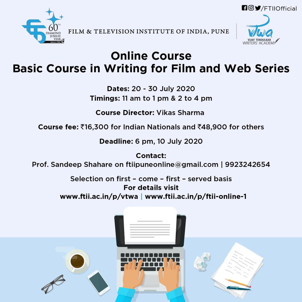 #FTIIPune under its Vijay Tendulkar Writers' Academy (#VTWA), announces Basic Course in Writing for Films and Web Series (Online) with Vikas Sharma as the Course Director.   The course will be conducted via Google Classroom & Google Meet.  Details at - https://bit.ly/3feBqXqpic.twitter.com/S4TO6lIUfA