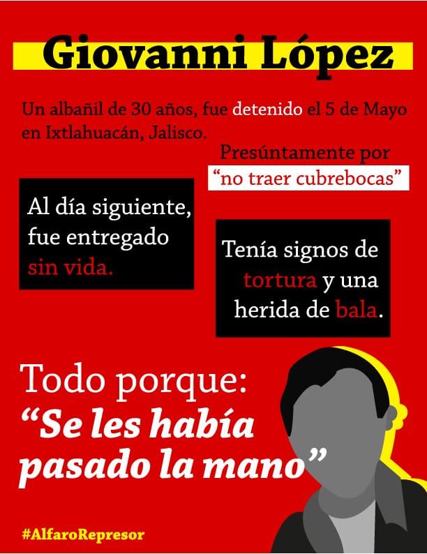 Hace dos meses #giovannilópez fue torturado y ejecutado extrajudicialmente por la policía municipal de Ixtlahuacan de los Membrillos en Jalisco. https://t.co/RWwp9av1ZN