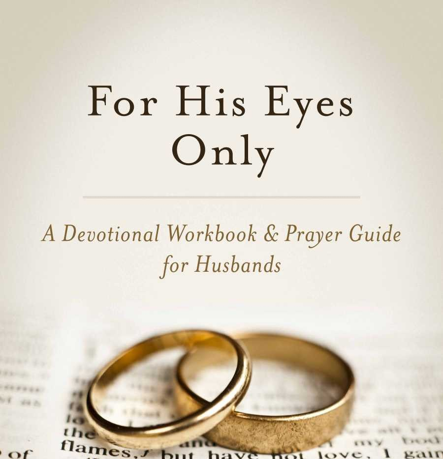Husbands, now is the time to grow as a godly husband. The devotional For His Eyes Only can help. @ http://ow.ly/Y1fl50Aq3Ym pic.twitter.com/yZ0505rl2r