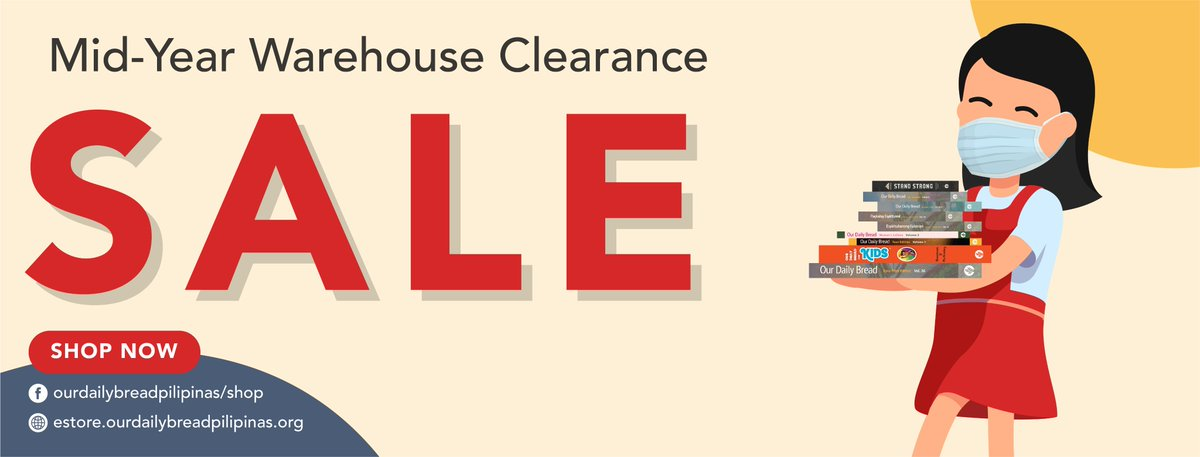 Looking for biblical and devotional resources?  Our Daily Bread Pilipinas is having our Mid-Year Warehouse Clearance Sale!  For the whole month of July, enjoy discounts of 50% or more, while stocks last.  You can now shop at our brand-new online store at http://estore.ourdailybreadpilipinas.org pic.twitter.com/lOhoepjpLH
