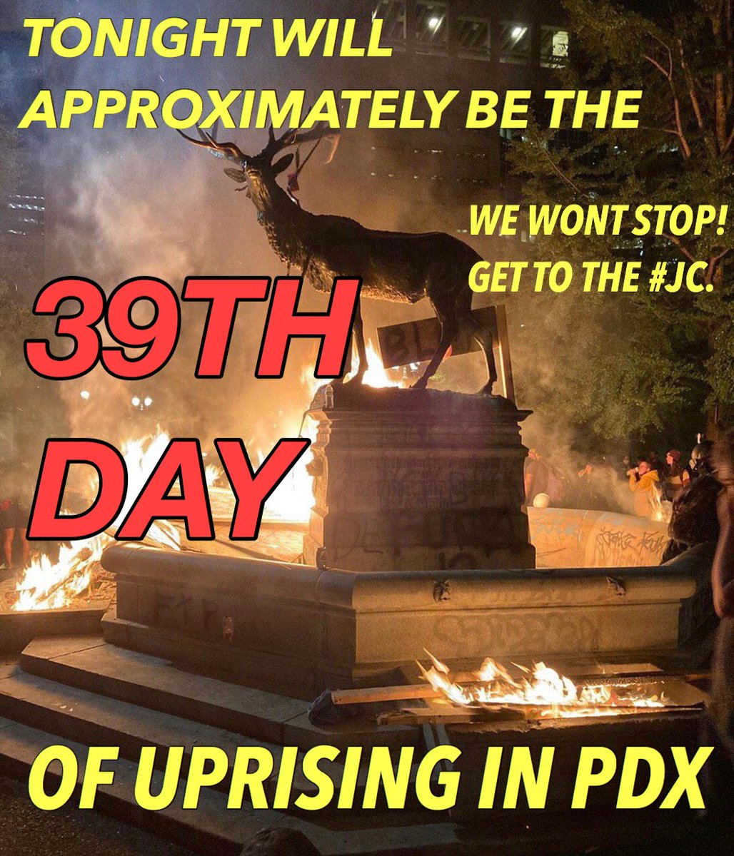 Tonight is the 39th day of the #pdxuprising, see y'all at the justice center! https://t.co/q0fefPOOJf
