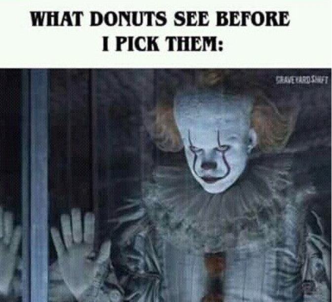 Lol! #halloweenmemes #memesabouthalloween #humor #sillymemes #it #pennywisetheclwon #scaryclown #donuts #halloweenlovers #shorthalloweenstoriespic.twitter.com/5aEkfmvH6h
