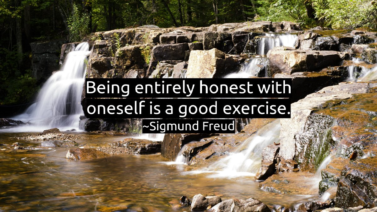 Being entirely honest with oneself is a good exercise. -Sigmund Freud  #mindset #loveyourself #selflove https://t.co/83NppULqDG