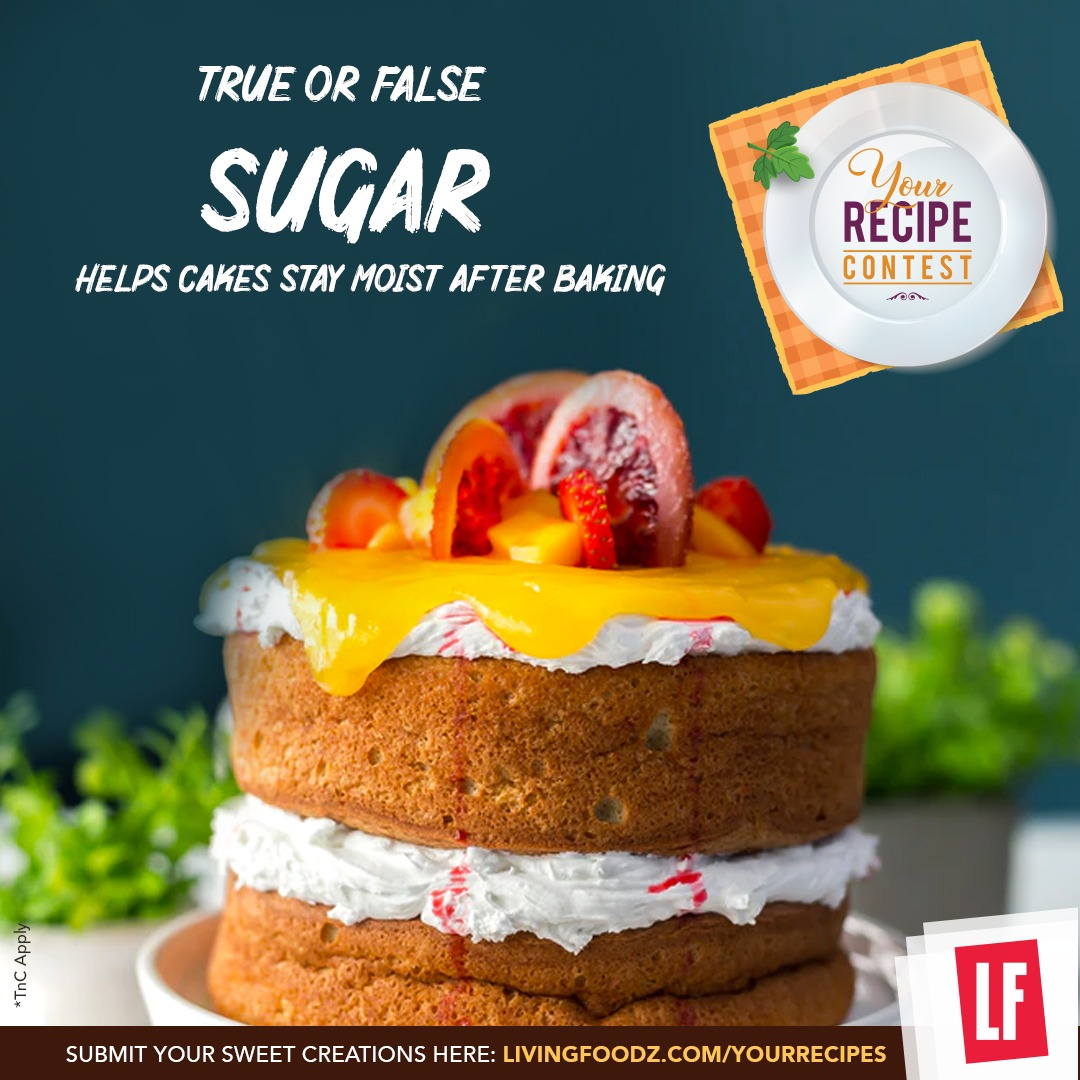 Is sugar just added to a cake for its sweetness or there's more to it? Send in your answers in the comments below and don't forget to participate in the #YourRecipe contest - https://t.co/BVZW900F9K.  #LivingFoodz #LF #Contest #ContestAlert #YourRecipeContest #ContestReminder https://t.co/SnfN0GBXlz