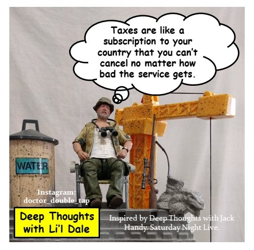 #DeepThoughts with Li'l Dale  Inspired by Saturday Night Live's Jack Handy  #TheWalkingDead #SNL Action Figures McFarlane Toys AMC Skybound Parody Fan Art Taxes https://t.co/sIChOrtHTF