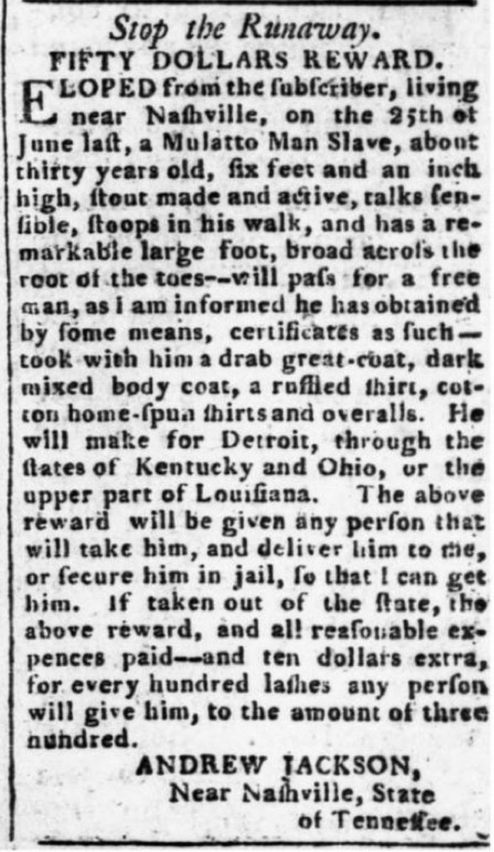 A runaway slave advert placed by Andrew Jackson. Bonus offered to torturers. (Tennessee Gazette, 3 October 1804)