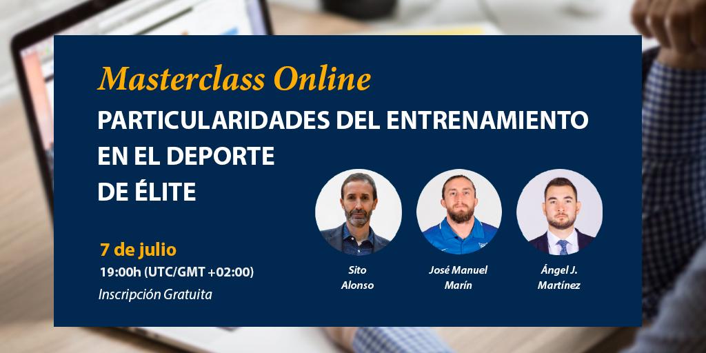📢 Masterclass 'online' gratuita 🏋🏻  Particularidades del entrenamiento en el deporte de élite   🏀 @UCAMMurcia    ✅  Sito Alonso ✅ @jmmarin_ ✅ @angelj_martinez   📅 7 de julio ⏰ 19:00 horas    ℹ️ https://t.co/YiReUMiUFY https://t.co/Hnw5FMzUxS