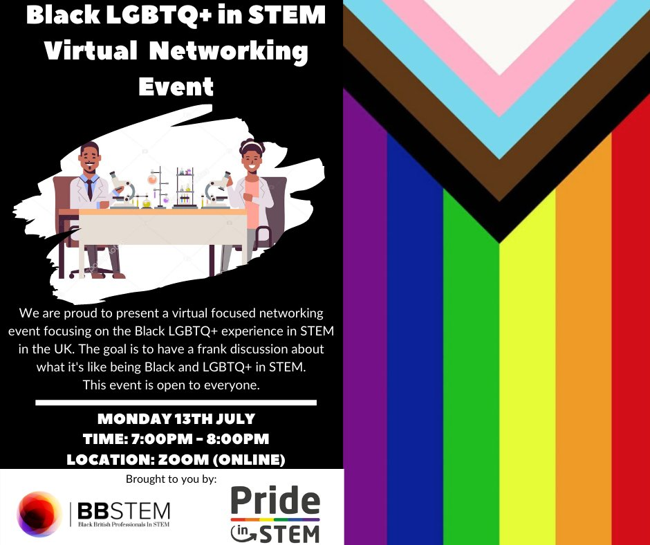 Our first Black LGBTQ+ in STEM Virtual Focused Networking Event together with @PrideinSTEM   is happening on July 13 featuring @NRoweGurney, @C_Poku93 and moderated by  @scarlett_jazmin   Get your FREE ticket here! https://t.co/wlyEwRAVhx ✊🏾🏳️🌈 https://t.co/aNO6iNne36