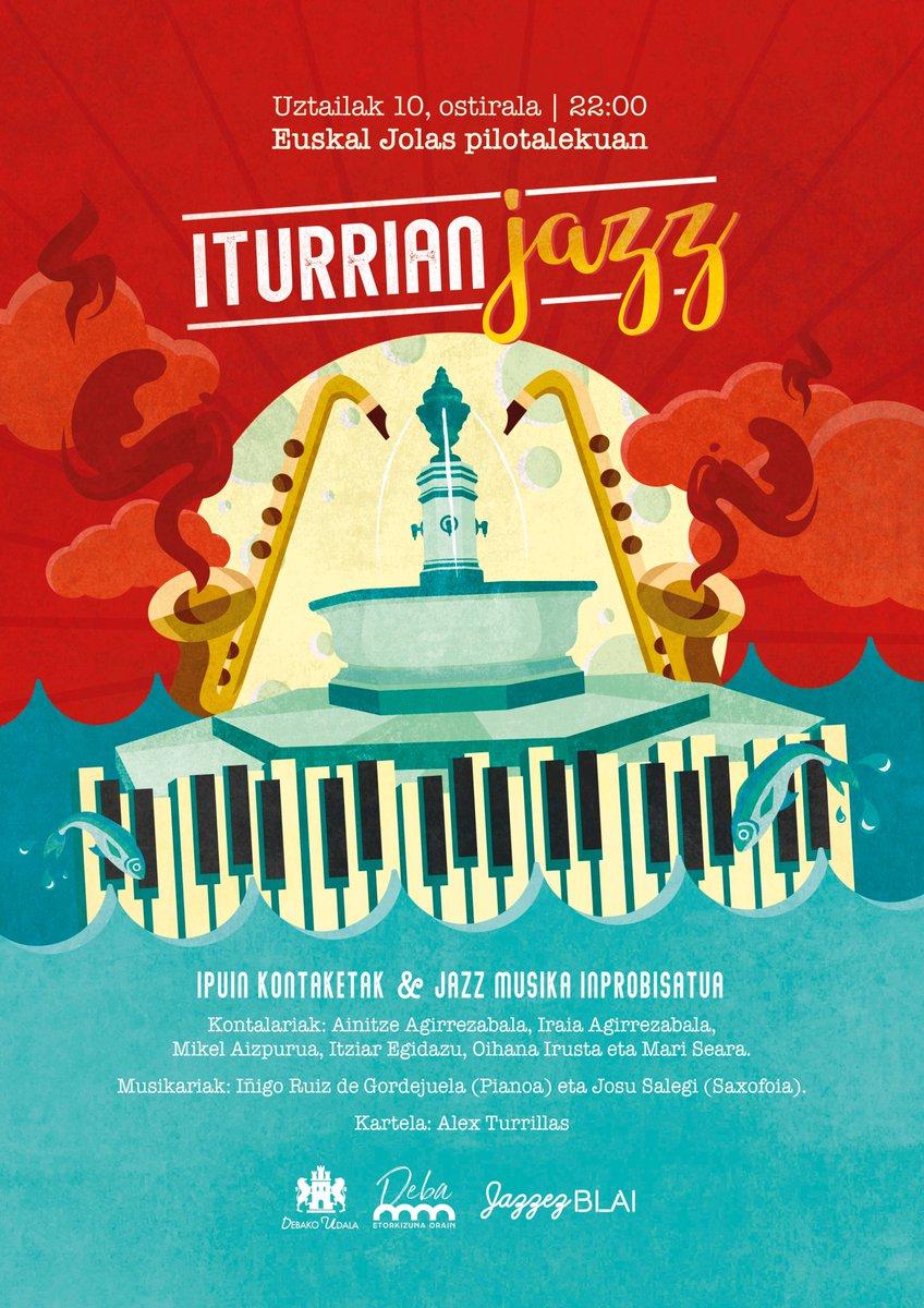 #Iturriondoan2020 🎷Aste honetan herriko artisten txanda da #IturrianJazz Kontakizunak eta jazz musika inprobisatua 📅 Uztailak 10 ⌚️22:00 📍Euskal Jolas pilotalekua  🔗 Programa osoa https://t.co/oUwjCakL2N  #Deba #EtorkizunaOrain #IturriOndoan2020 😷 Saioetarako jarraibideak 👇 https://t.co/QUIGw2SdAU