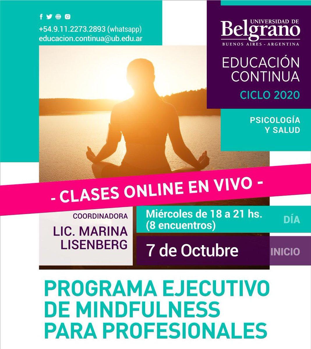 Programa Ejecutivo de #Mindfulness para profesionales. 07/10 - Miércoles de 18 a 21 Hs. • Educacion.continua@ub.edu.ar • Más información: https://t.co/MbgHqR9nQB https://t.co/wCfUH1mHeJ
