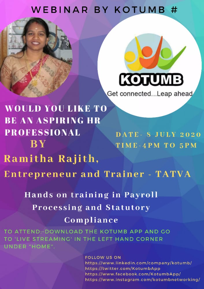 Attend the webinar on 8th July 2020 at 4 PM by Ramitha Rajith (Entrepreneur and Trainer - TATVA) on the topic 'WOULD YOU LIKE  TO  BE  AN  ASPIRING HR  PROFESSIONAL' On KOTUMB app #webinar #webinars #livewebinar #freewebinar #freewebinars #kotumb #hrprofessional #hrprofessionals https://t.co/KN5HXl5EoP