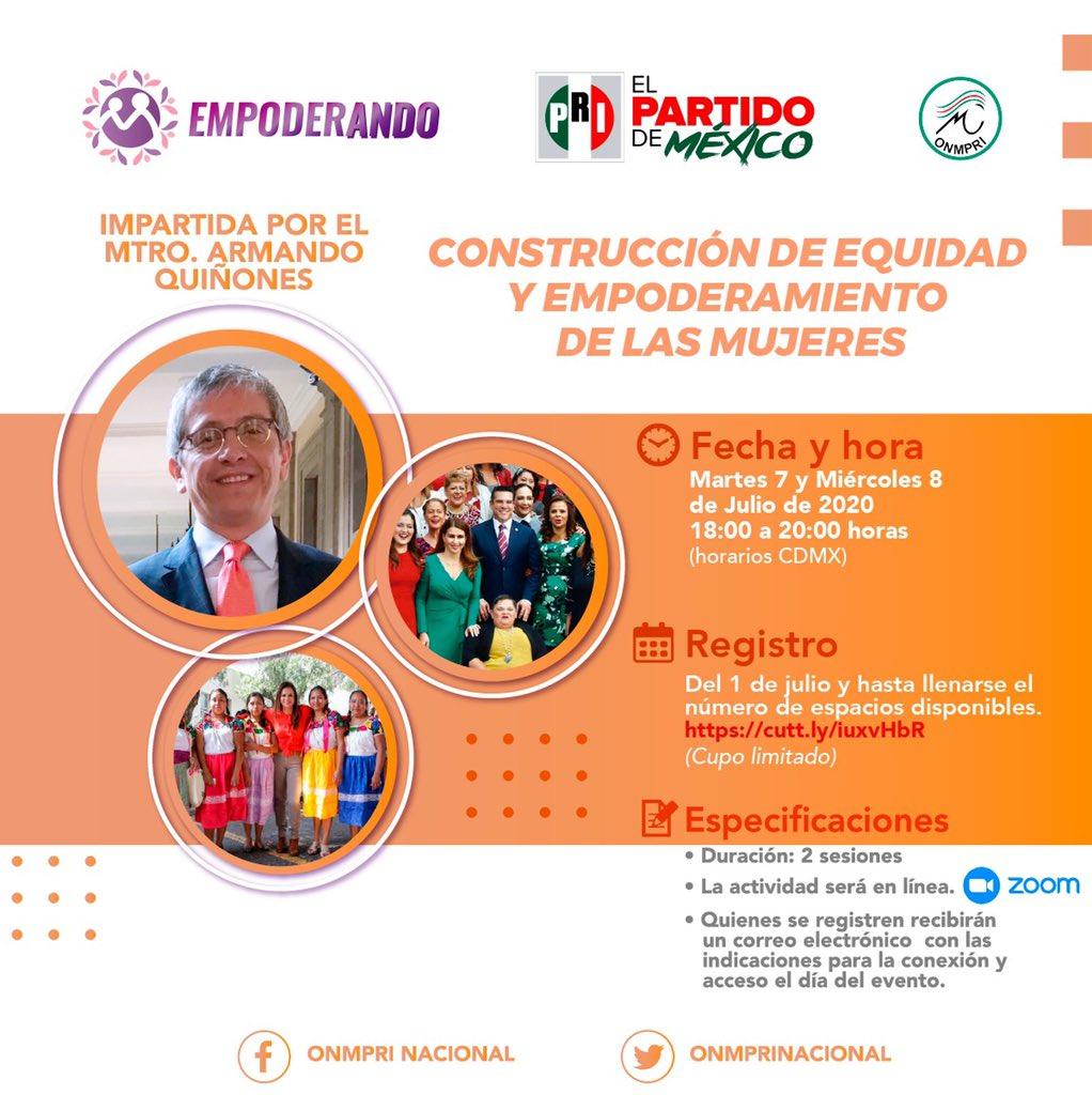 """Te invitamos a inscribirte en el webinar """"Construcción de Equidad y Empoderamiento"""" con el Mtro. Armando Quiñones.  📆 7 y 8 de julio  🙋🏽♀️Gratuito y en línea  Registro: https://t.co/RFof6MhV8U  #JuntasPorMéxico #EmpoderANDO #FelizLunes https://t.co/PPmT9BlD8o"""