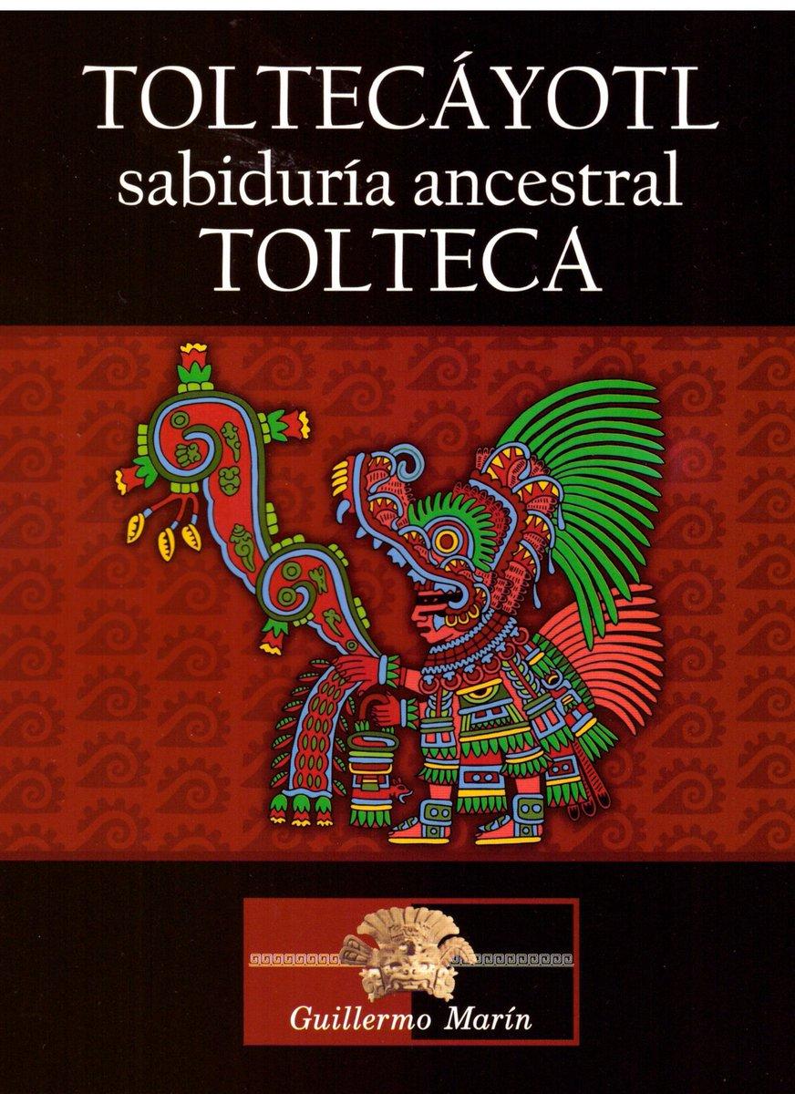 Nuevo libro de Educayotl AC.<br>TOLTECÁYOTL LA SABIDURÍA ANCESTRAL TOLTECA<br>