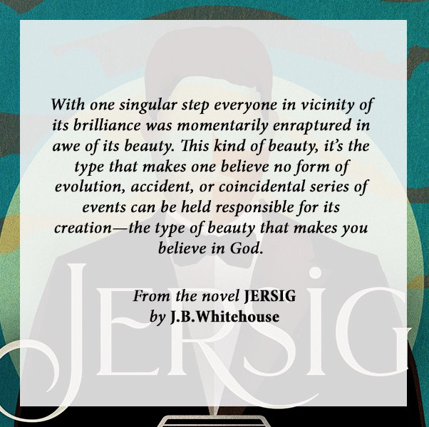 From the debut novel JERSIG by J.B. Whitehouse  Available at http://www.JBWhitehouse.com  #Writer #fictionpic.twitter.com/tKAma5Z15I