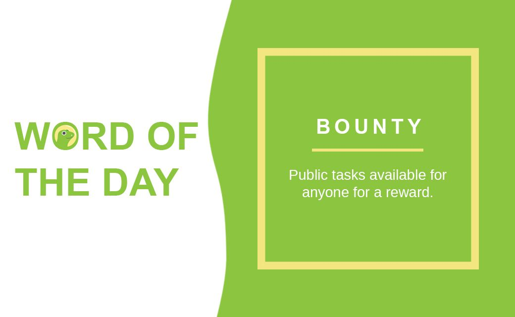 The Word of the Day is Bounty 🎁 ⬆️💯💯Upgrade your crypto knowledge: buff.ly/3at7wLW #WOTD #WordOfTheDay #Crypto #cryptocurrency #bitcoin #ethereum #coingecko #bounty
