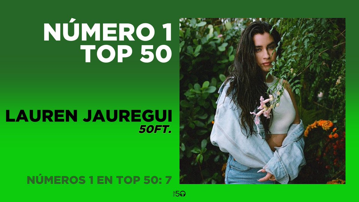 Con '50ft.', @LaurenJauregui consigue alcanzar por 7ª vez el #1 en @Top50Oficial. ¡Enhorabuena! https://t.co/GG43XJjcPz