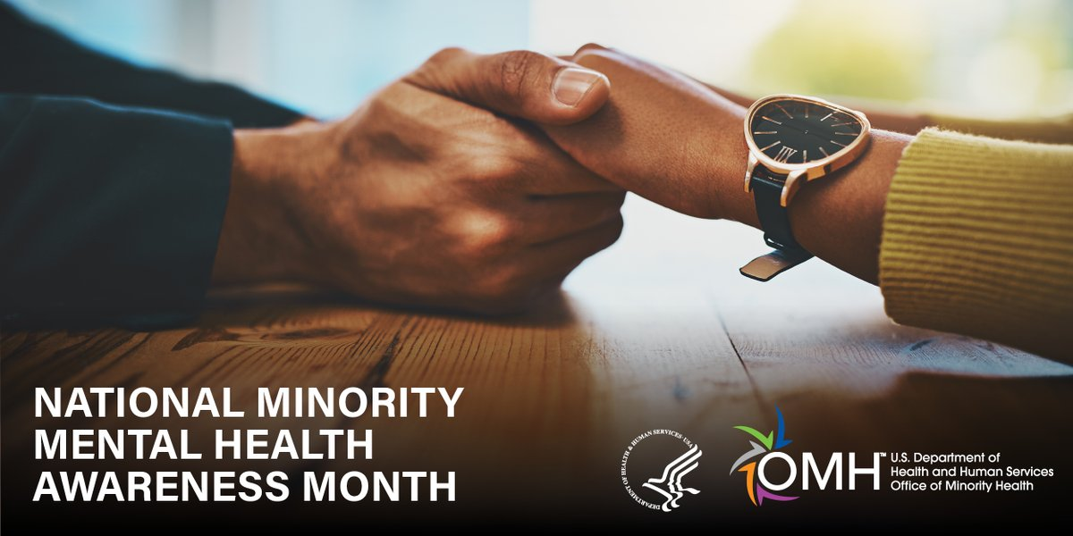 #DYK: July is National #MinorityMentalHealth Awareness Month. Join me & @MinorityHealth in supporting the mental and emotional well-being of racial and ethnic minorities. Find resources on how to help improve mental health outcomes: minorityhealth.hhs.gov/omh/content.as…