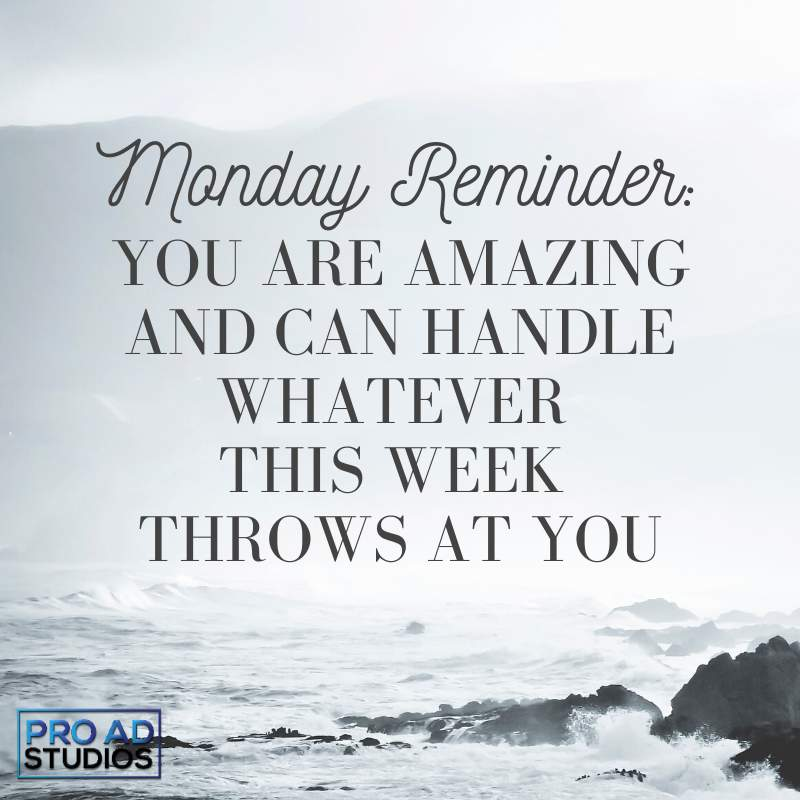 Here is your Monday morning reminder that you are amazing and can handle whatever this week throws at you. #mondaymotivation #youareamazing #yougotthis<br>http://pic.twitter.com/38UItTYnqa